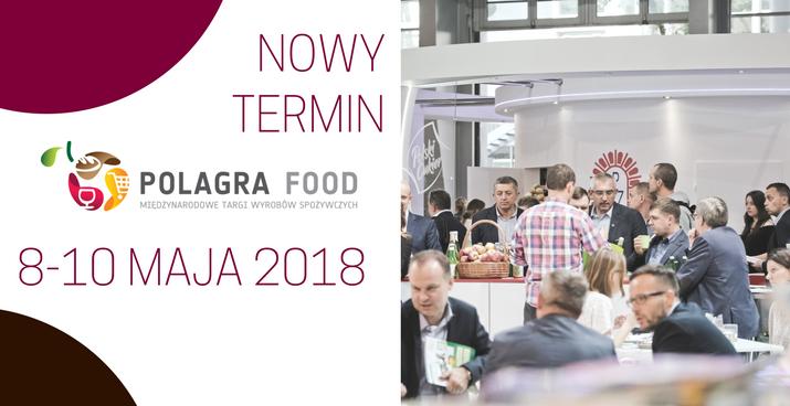 Polagra Food 2018 w nowym terminie
