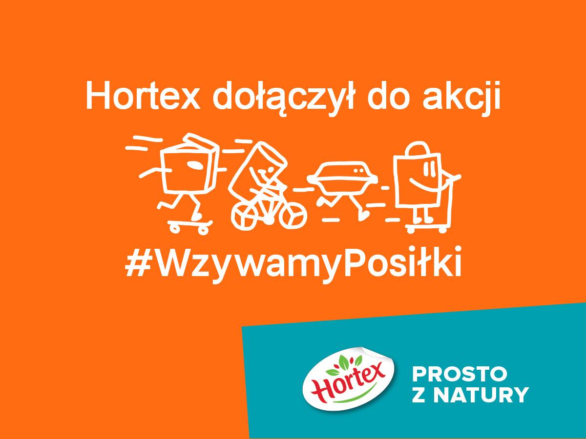 Hortex dołączył do inicjatywy #WzywamyPosiłki