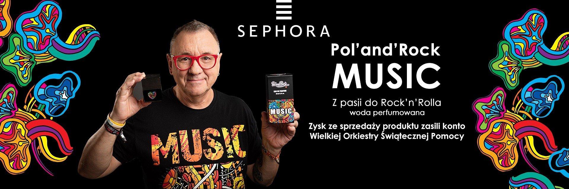 Sephora w rytmie Pol'and'Rock
