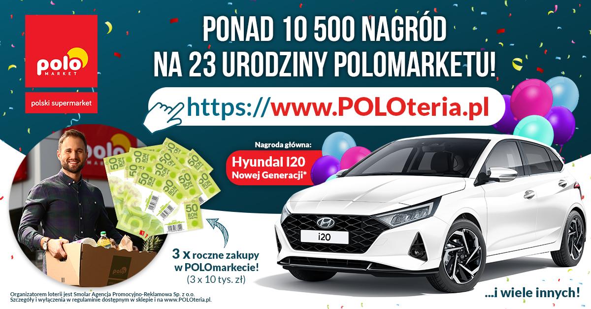Loteria z okazji 23. urodzin sieci POLOmarket
