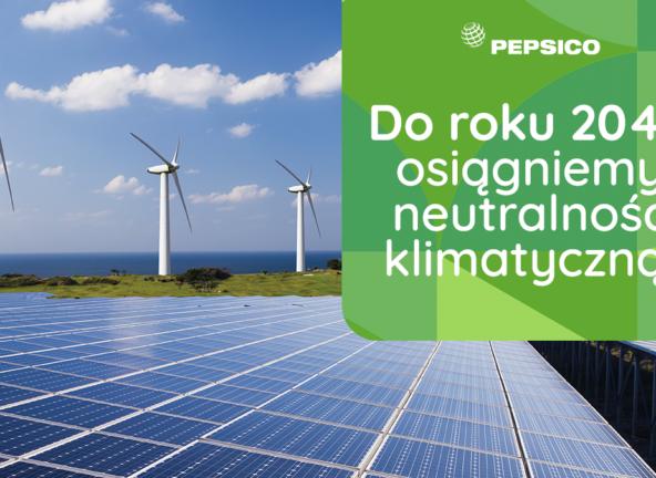PepsiCo chce osiągnąć neutralność klimatyczną do 2040 r.