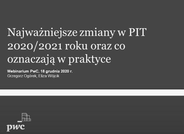 Najważniejsze zmiany w PIT 2020/2021